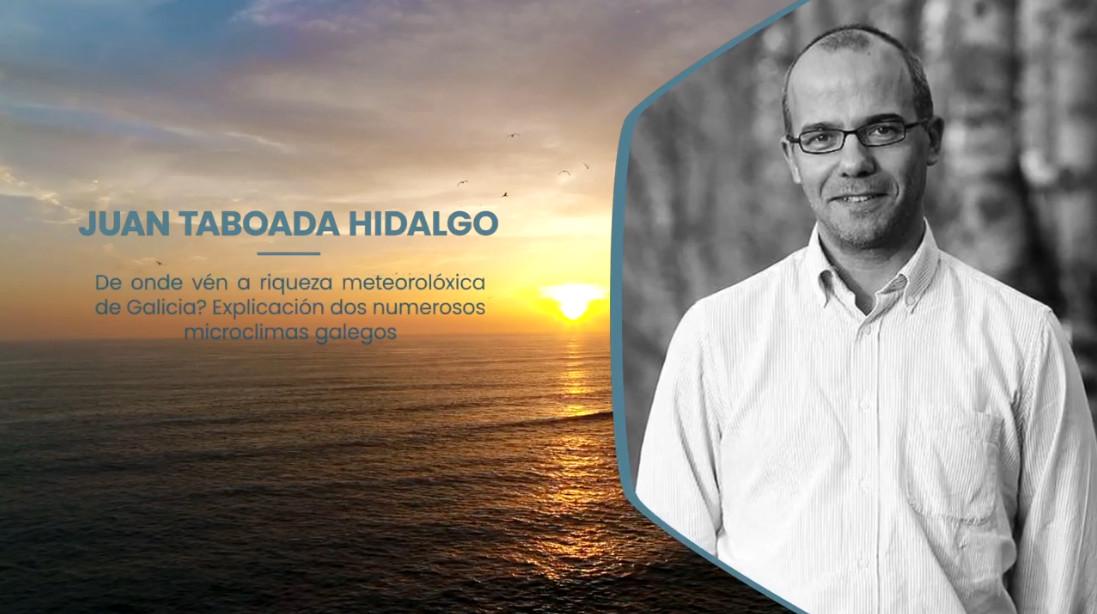 De ónde vén a riqueza meteorolóxica de Galicia? - Juan Taboada Hidalgo