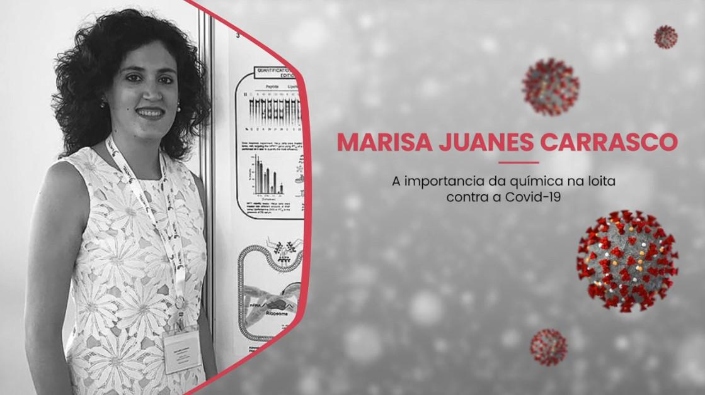 A importancia da química na loita contra a Covid-19 – Marisa Juanes Carrasco