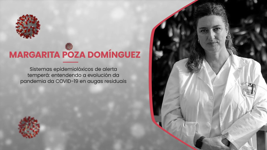 Entendendo a evolución da pandemia da COVID-19 en augas residuais – Margarita Poza Domínguez